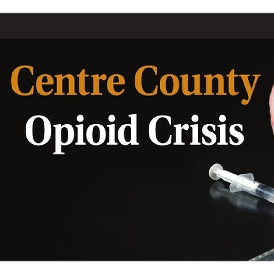 Opioid Epidemic Strains Centre County Justice System