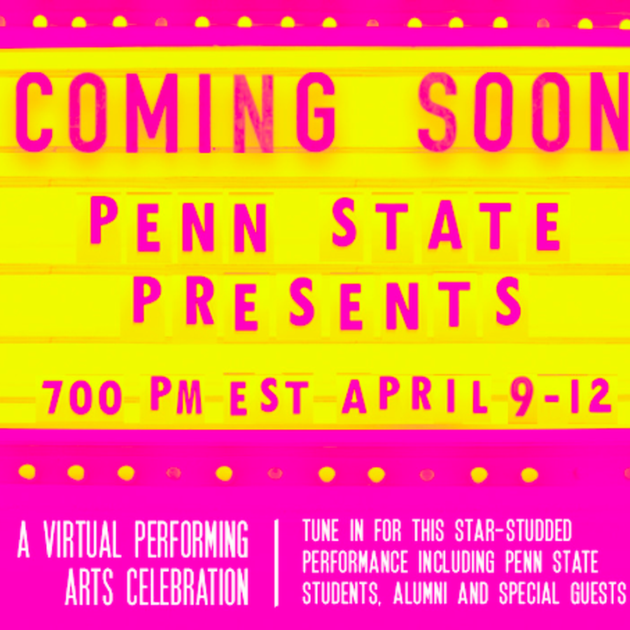 Penn State Set to Host Performing Arts Event Online