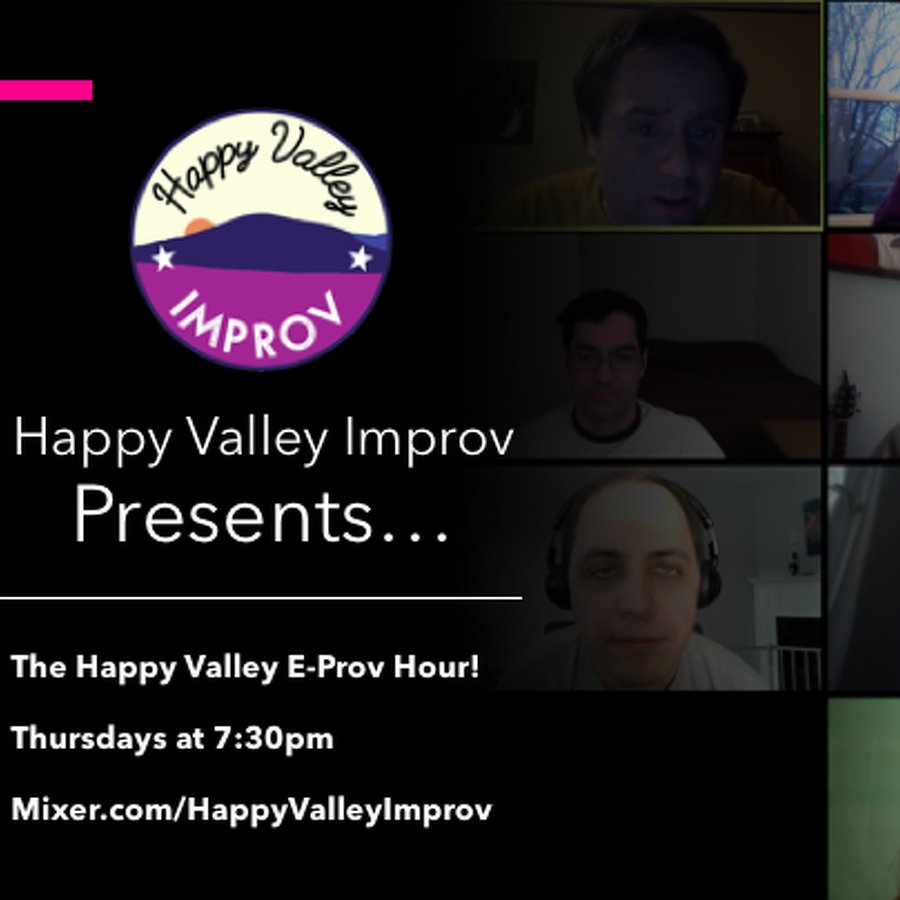 Happy Valley Improv Goes Virtual